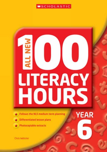 All New 100 Literacy Hours - Year 6