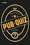 Collins Pub Quiz: 10,000 easy, medium and difficult questions (Quiz Books)