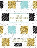 Best Ever Big Brothers - Best Big Brother Ever: Sketchbook and Notebook Review