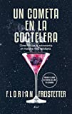 Best Como cometas - Un cometa en la coctelera: Cómo influye la Review