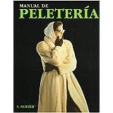 MANUAL DE PELETERIA (TECNOLOGÍA-ARTES Y TECNICAS)