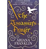 The Assassins Prayer: Mistress of the Art of Death 4 (Bantam (UK)) (Paperback) - Common