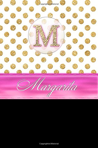 Margarita: Personalized Lined Journal Diary Notebook 150 Pages, 6