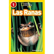 National Geographic Readers: Las Ranas (Frogs) (Spanish Edition) by Elizabeth Carney (2016-07-19)