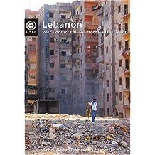 Lebanon: Post-Conflict Environmental Assessment