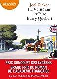 La Vérité sur l'affaire Harry Quebert: Livre audio 2 CD MP3 - 650 Mo + 530 Mo