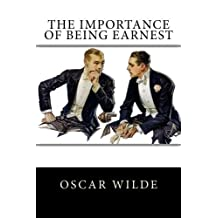 The Importance of Being Earnest by Oscar Wilde (2015-07-19)