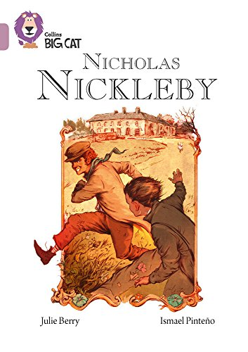Nicholas Nickleby: Band 18/Pearl (Collins Big Cat)