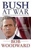 Bush At War (Bush at War Part 1)