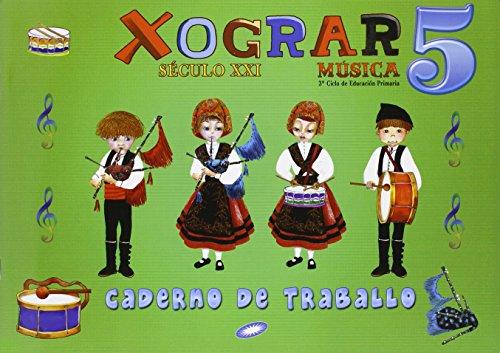 Século XXI, Xograr, música, 5 Educación Primaria. Caderno de exercicios - 9788497372138 por Patricia Fernández García