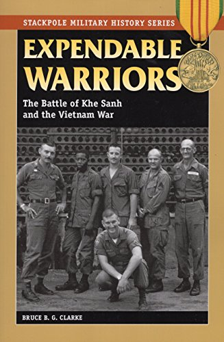 The Battle of Khe Sanh and the Vietnam War: The Battle of Khe Sanh & the Vietnam War (Stackpole Military History) ()