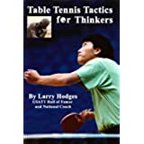 Table Tennis Tactics for Thinkers (English Edition)