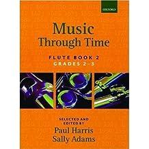 Music Through Time; Flute, Book 2 : Bk. 2 by Paul Harris (1992-11-19)