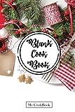 Blank Cookbook: Recipe Journal From My Kitchen, 6