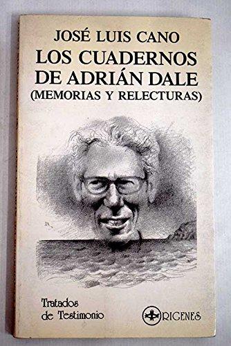 Los cuadernos de Adrián Dale: memorias y relecturas