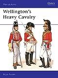 Wellington's Heavy Cavalry...