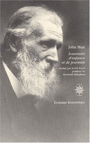Souvenirs d'enfance et de jeunesse par John Muir