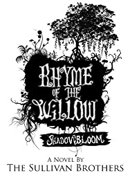 Shadowbloom (Rhyme of the Willow, Book 1) (English Edition)