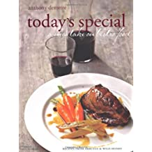 Today's special: A new take on bistro food - Recipes from Arbutus and Wild Honey