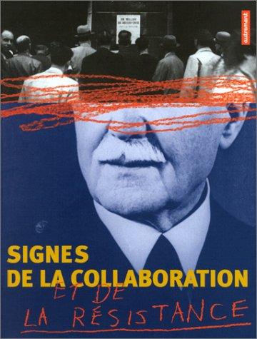 signes-de-la-collaboration-et-de-la-rsistance-1939-1945