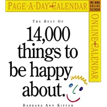 The Best of 14,000 Things to Be Happy about Calendar 2007 (Page-A-Day Calendars)