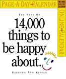 The Best of 14,000 Things to Be Happy About 2007 Calendar (Page-A-Day Calendars)