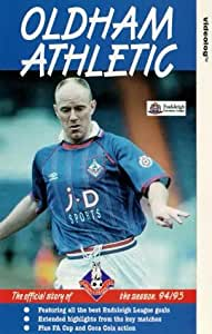 Oldham Athletic - Official Highlights 1994/95 [1995] [VHS]