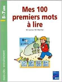 Amazon.fr - Mes 100 premiers mots à lire, 5-7 ans