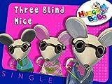 Three Blind Mice Nursery Rhymes By HuggyBoBo