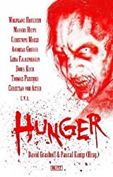 Hunger: Die Zombie-Horror-Anthologie