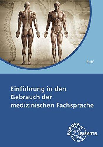 Einführung in den Gebrauch der medizinischen Fachsprache