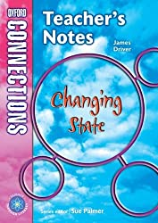Oxford Connections: Year 5: Changing State: Science - Teacher's Notes: Year 5 Science