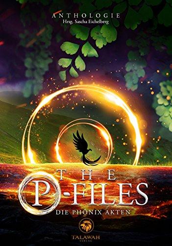 The P-Files: Die Phönix Akten -