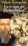 Le Roman de Nostradamus, tome 3 - Le Précipice