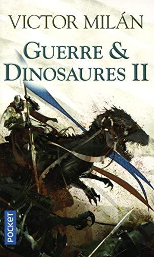 Guerre & Dinosaures II (2) par Victor MILAN