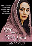 download ebook love in a torn land: joanna of kurdistan: the true story of a freedom fighter's escape from iraqi vengeance by jean sasson (2007-03-01) pdf epub