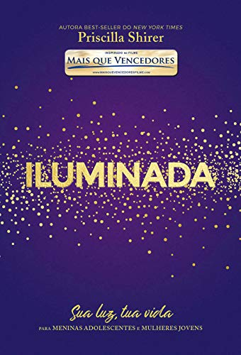 Iluminada (Portuguese Edition) eBook: Priscilla Shirer: Amazon.es ...