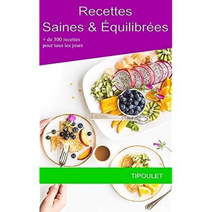 300 recettes légères et équilibrées pour tous les jours