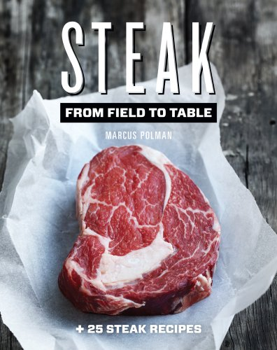 Steak: From Field to Table