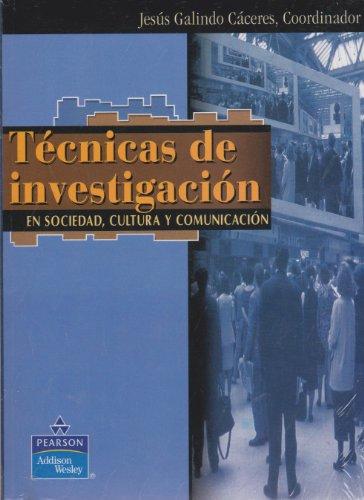 Descargar Libro Tecnicas de investigacion en sociedad, cultura y comunicacion de Jesus Galindo Caceres