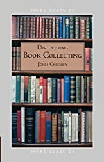 Discovering Book Collecting de John Chidley