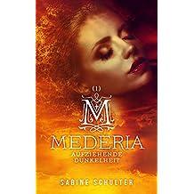 Mederia: Aufziehende Dunkelheit