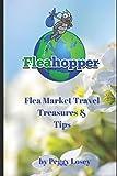 Flea Market Travel, Treasures & Tips