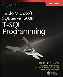 Inside Microsoft SQL Server 2008 T-SQL Programming: T-SQL Programming (Developer Reference) (English Edition)