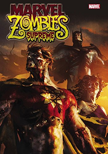 Marvel Zombies Hardcover ([Marvel Zombies Supreme] (By: Frank Marafino) [published: October, 2011])
