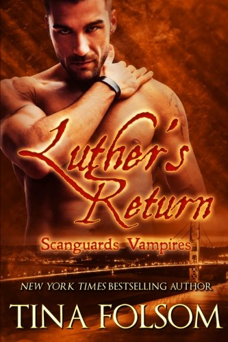 Luther's Return (Scanguards Vampires #10)