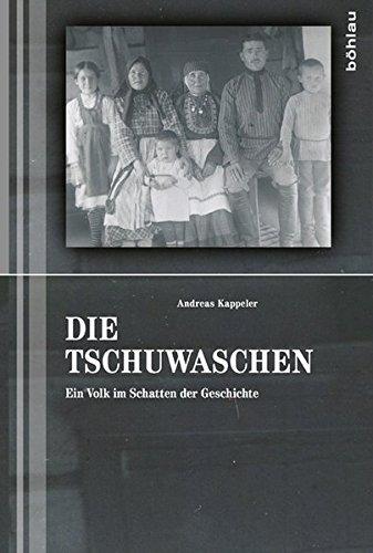 Die Tschuwaschen: Ein Volk im Schatten der Geschichte