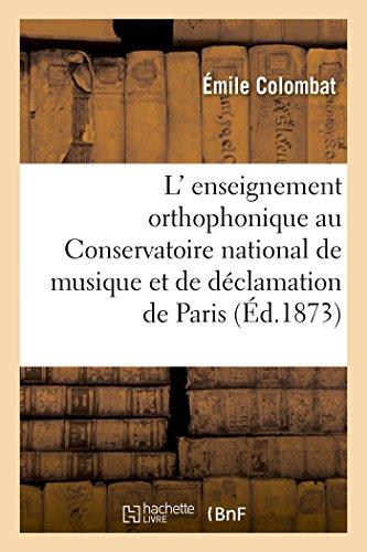 L' enseignement orthophonique au Conservatoire national de musique et de déclamation de Paris