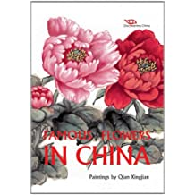 Famous Flowers in China (Discovering China)