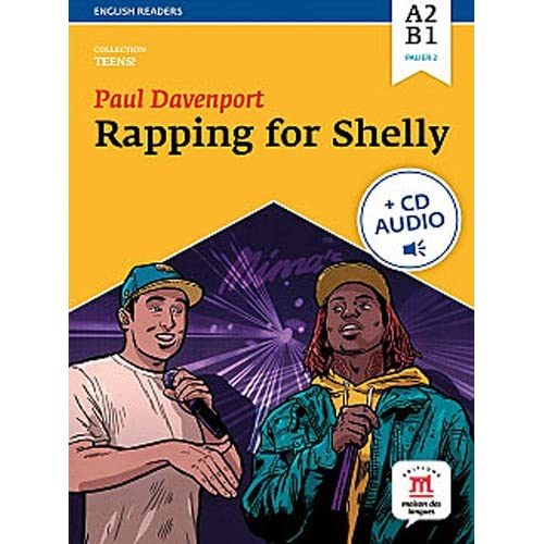Rapping for Shelly : Niveau A2-B1 (1CD audio MP3)